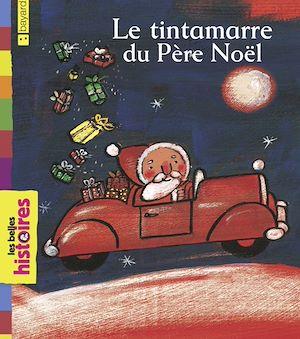 Téléchargez le livre :  Le tintamarre du Père Noël
