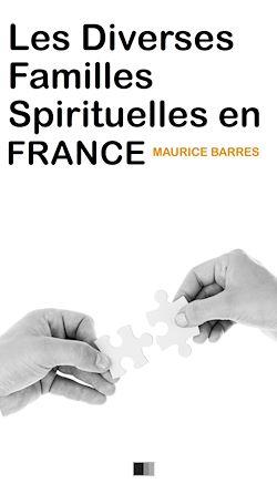 Téléchargez le livre numérique:  Les diverses familles spirituelles en France