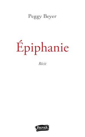 Téléchargez le livre :  Epiphanie