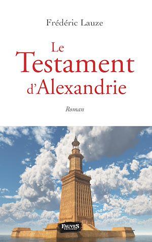 Téléchargez le livre :  Le Testament d'Alexandrie