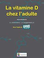 Télécharger cet ebook : La vitamine D chez l'adulte