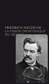 Télécharger le livre : La Vision dionysiaque du monde