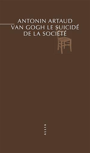 Téléchargez le livre :  Van Gogh le suicidé de la société