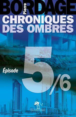 Téléchargez le livre :  Chroniques des Ombres épisode 5