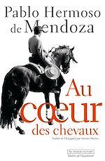 Télécharger le livre :  Au cœur des chevaux