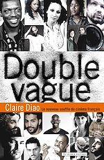 Télécharger cet ebook : Double Vague