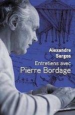 Télécharger le livre :  Entretiens avec Pierre Bordage