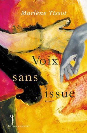 Téléchargez le livre :  Voix sans issue