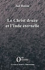 Télécharger cet ebook : Le Christ druze et l'Inde éternelle