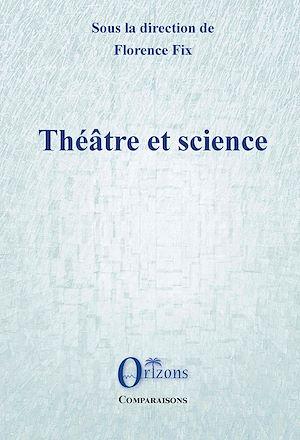Téléchargez le livre :  Théâtre et science