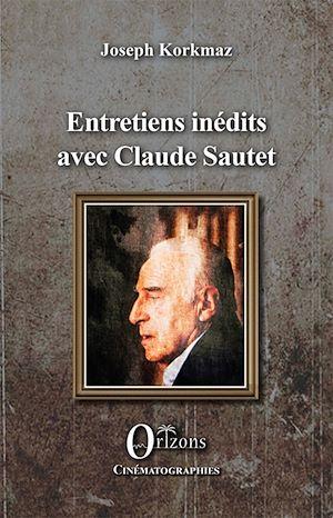 Téléchargez le livre :  Entretiens inédits avec Claude Sautet