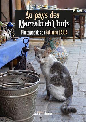 Téléchargez le livre :  Au pays des Marrakech'Chats