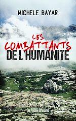 Télécharger le livre :  Les combattants de l'humanité