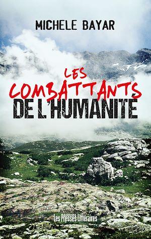 Téléchargez le livre :  Les combattants de l'humanité