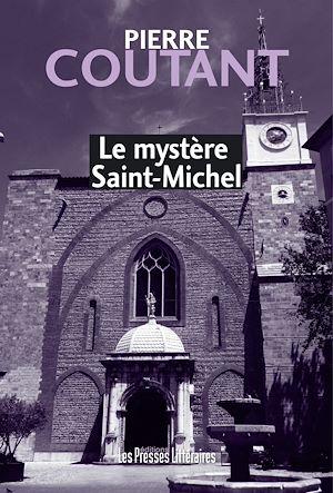 Téléchargez le livre :  Le mystère Saint-Michel