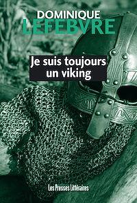 Télécharger le livre : Je suis toujours un viking