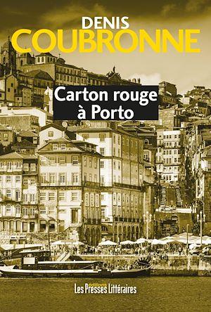 Téléchargez le livre :  Carton rouge à Porto