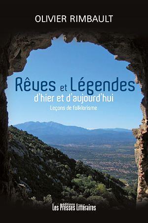 Téléchargez le livre :  Rêves et Légendes d'hier et d'aujourd'hui