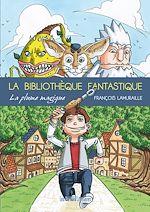Télécharger le livre :  La bibliothèque fantastique