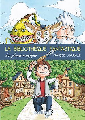 Téléchargez le livre :  La bibliothèque fantastique