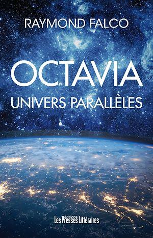 Téléchargez le livre :  Octavia - Univers parallèles