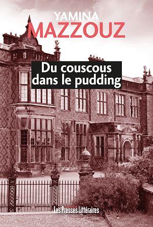 Téléchargez le livre :  Du couscous dans le pudding