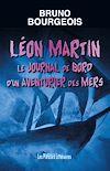 Téléchargez le livre numérique:  Léon Martin le journal de bord d'un aventurier des mers