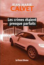 Télécharger cet ebook : Les crimes étaient presque parfaits