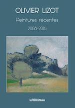 Télécharger cet ebook : Peintures récentes 2008-2016