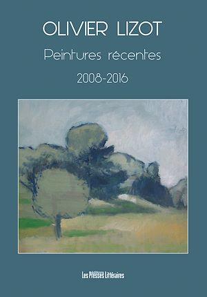Téléchargez le livre :  Peintures récentes 2008-2016