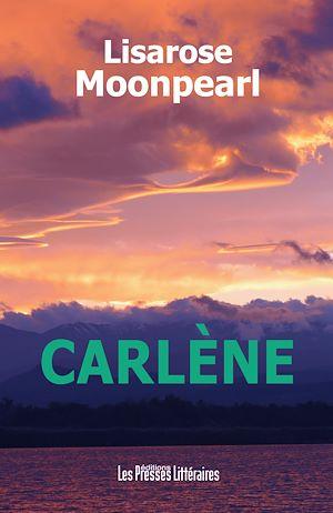 Téléchargez le livre :  Carlène