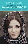 Téléchargez le livre numérique:  J'ai rencontré le nouveau messie elle était jolie, migrante et musulmane