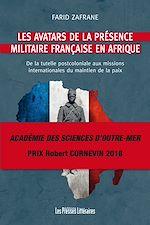 Télécharger le livre :  Les avatars de la présence militaire française en Afrique