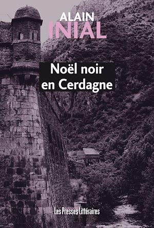 Téléchargez le livre :  Noël noir en Cerdagne