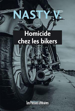 Téléchargez le livre :  Homicide chez les bikers