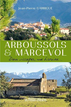 Téléchargez le livre :  Arboussols et Marcevol