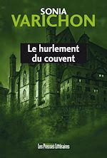 Télécharger le livre :  Le hurlement du couvent