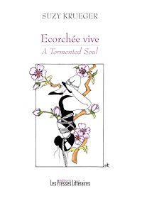 Télécharger le livre : Ecorchée vive - A Tormented Soul
