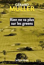 Télécharger le livre :  Rien ne va plus sur les greens
