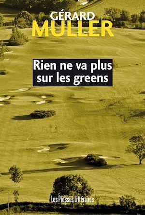 Téléchargez le livre :  Rien ne va plus sur les greens