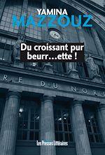 Télécharger le livre :  Du croissant pur beurr…ette !