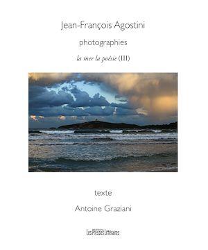 Téléchargez le livre :  Photographies - La mer, la poésie III