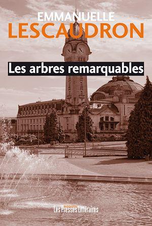Téléchargez le livre :  Les arbres remarquables
