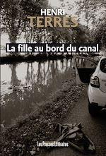 Télécharger le livre :  La fille au bord du canal