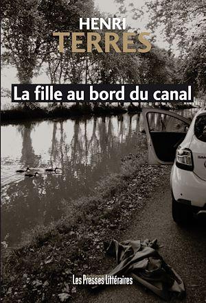Téléchargez le livre :  La fille au bord du canal