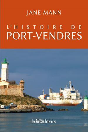Téléchargez le livre :  L'histoire de Port-Vendres