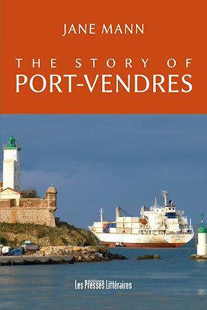 Téléchargez le livre :  The story of Port-Vendres
