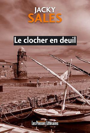 Téléchargez le livre :  Le clocher en deuil