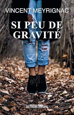 Téléchargez le livre :  Si peu de gravité