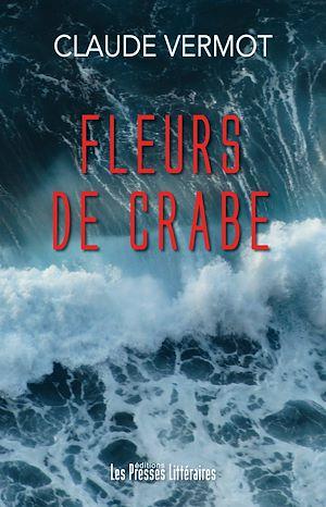 Téléchargez le livre :  Fleurs de crabe